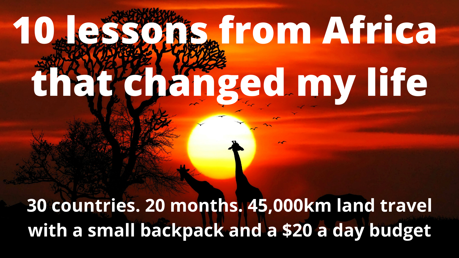 10 Lessons from Africa the Changed My Life
